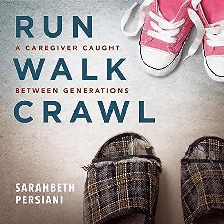 Run, Walk, Crawl