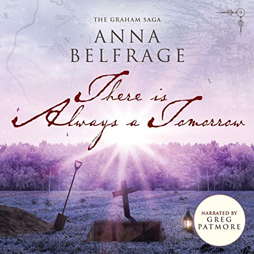 There Is Always a Tomorrow Audiobook By Anna Belfrage cover art
