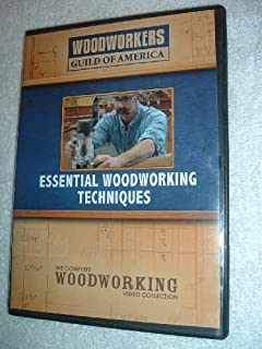 Essential Woodworking Techniques, Woodworkers Guild of America