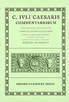 Commentariorvm: Libri VII De Bello Gallico Cvm A. Hirti Svpplemento (Oxford Classical Texts)