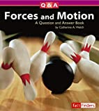 Forces and Motion: A Question and Answer Book