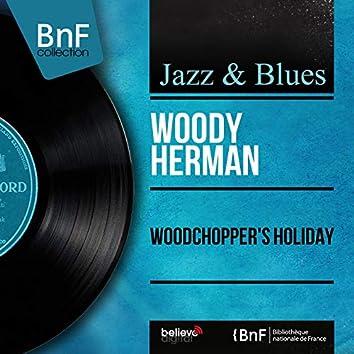 Woodchopper's Holiday (Mono Version)