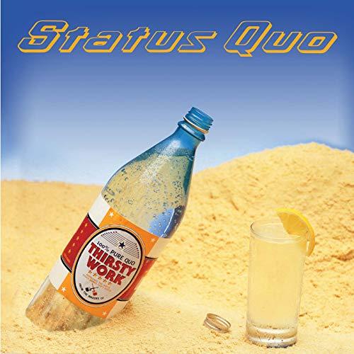 Status Quo: Thirsty Work (Deluxe 2cd) (Audio CD)