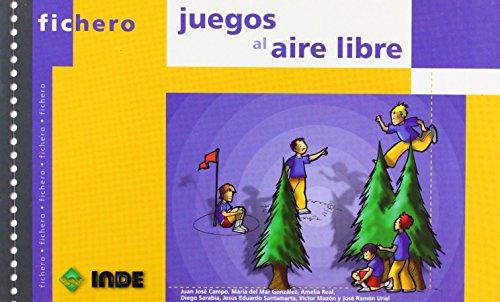 Juegos al aire libre (Ficheros de juegos y actividades) de Víctor Mazón Cobo (1 jun 2010) Tapa blanda