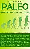 PALEO: no es una dieta, es un estilo de vida: Biología Evol