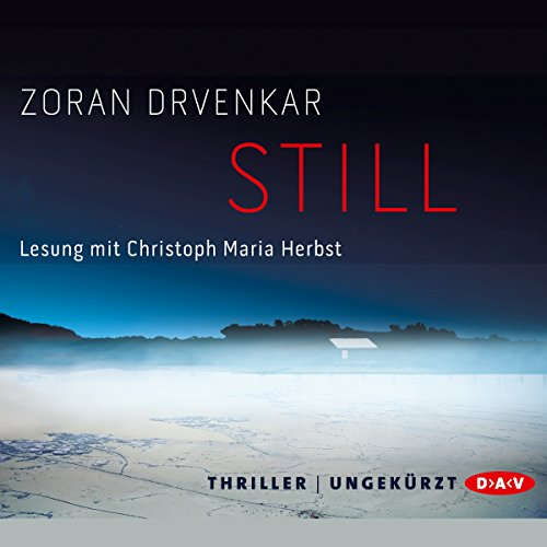 Still                   By:                                                                                                                                 Zoran Drvenkar                               Narrated by:                                                                                                                                 Christoph Maria Herbst                      Length: 7 hrs and 36 mins     Not rated yet     Overall 0.0