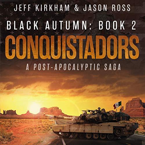 Conquistadors (A Post-Apocalyptic Saga)  By  cover art