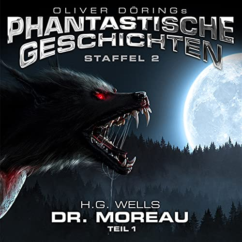Dr.Moreau (Teil 1) (H.G.Wells)
