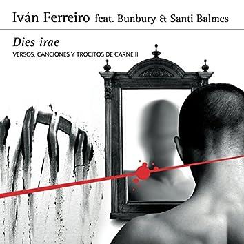 Dies irae (feat. Bunbury Et Santi Balmes (Versos, canciones y trocitos de carne II)
