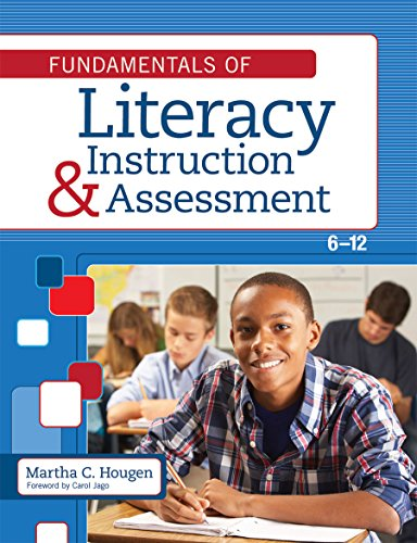 Fundamentals of Literacy Instruction and Assessment, 6–12