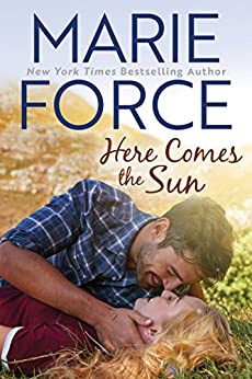Here Comes the Sun (Butler, Vermont Series Book 3) by [Marie Force]