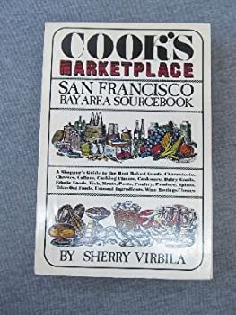 Paperback Cook's marketplace: San Francisco Bay area sourcebook Book