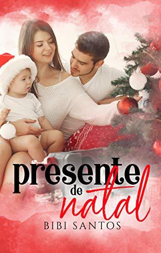 CONTO: PRESENTE DE NATAL (Portuguese Edition)