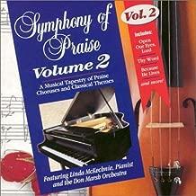 Symphony of Praise: Volume 2