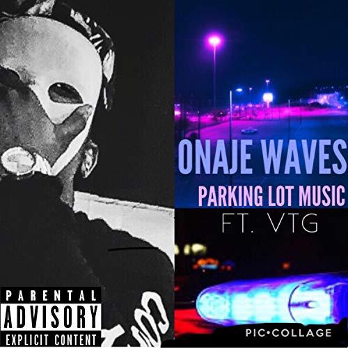 Parking Lot Music (feat. VTG) [Explicit]