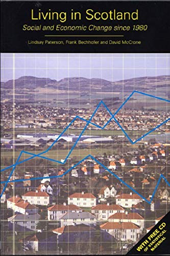Living in Scotland: Social and Economic Change Since 1980の詳細を見る