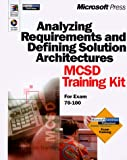 Analyzing Requirements and Defining Solutions Architecture