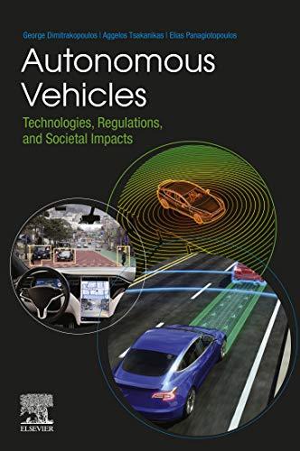 Autonomous Vehicles: Technologies, Regulations, and Societal Impacts (English Edition)