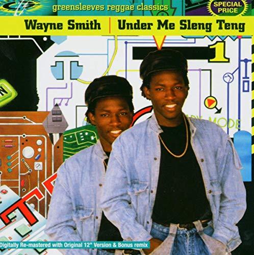 Wayne Smith(ウェイン・スミス)『Under Mi Sleng Teng』