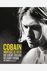 Montage Of Heck: Die Lebens-Collage des Kurt Cobain Capa dura
