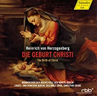 ハインリッヒ・フォン・ヘルツォーゲンベルク : キリストの誕生 (Heinrich von Herzogenberg : Die Geburt Christi | The Birth of Christ / Christian Grube, Ensemble Oriol, etc.) (2CD) [輸入盤]