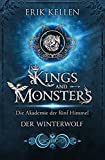 KINGS and MONSTERS - Der Winterwolf: Die Akademie der fünf Himmel