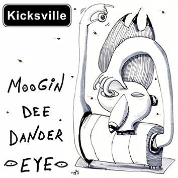 Moogin Dee Dander Eye