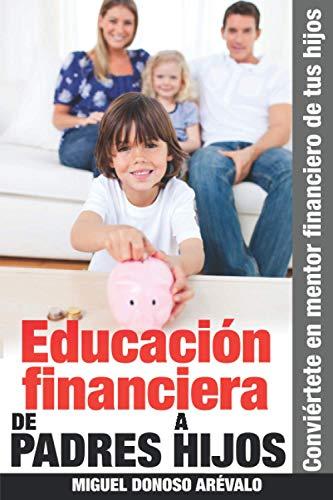 Educación financiera de padres a hijos