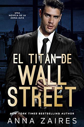 El titán de Wall Street, Zona Alfa 01 - Anna Zaires (Rom) 51QNDNW3AjL