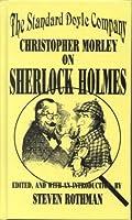 The Standard Doyle Company: Christopher Morley on Sherlock Holmes (Fordham University Press)