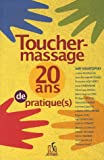 Toucher-massage - Vingt ans de pratique(s)