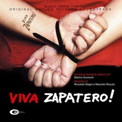 Viva Zapatero! by Viva Zapatero! (2005-11-10)
