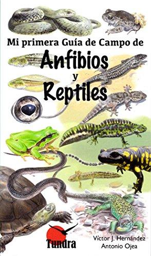 Mi primer guía de campo de anfibios y reptiles