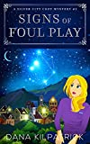 Signs of Foul Play: A Silver City Cozy Mystery (Kris Freeman Cozy Mysteries Book 2) (Kindle Edition)