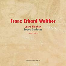 Franz Erhard Walther: Leere Flächen – Empty Surfaces. 1961-1962