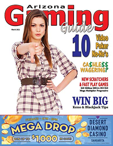 Arizona Gaming Guide Magazine - March 2021 - 13:03 (English Edition)