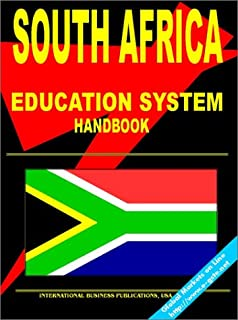 South Africa Education System Handbook: (South Africa Investment and Business Library)