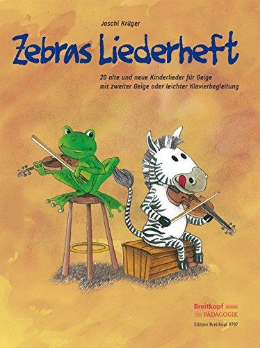 Zebras Liederheft: 20 alte und neue Kinderlieder für Geige mit zweiter Geige oder leichter Klavierbegleitung (EB 8797)