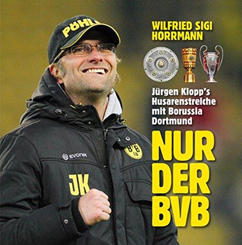 Nur der BVB: Jürgen Klopp's...