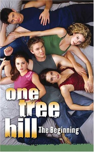 One Tree Hill: #1 The Beginning