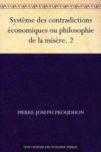 Couverture du livre Système des contradictions économiques ou philosophie de la misère. 2