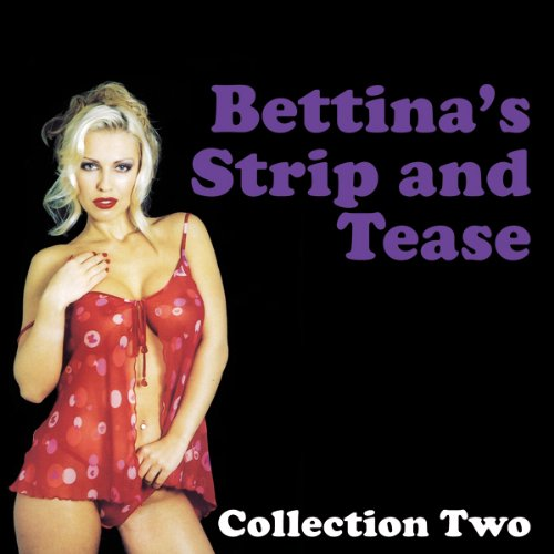 Bettina's Strip and Tease cover art