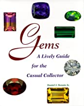 Gems: A Lively Guide for the Casual Collector (Rocks, Minerals and Gemstones)