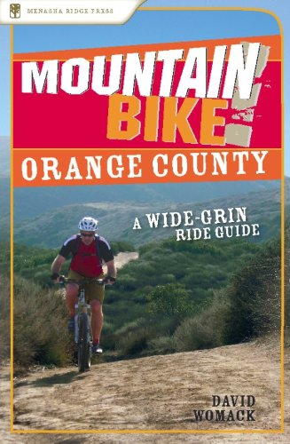 Image OfMountain Bike! Orange County: A Wide-Grin Ride Guide