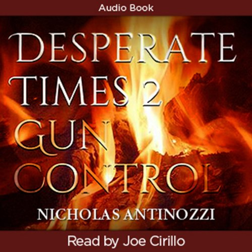 Desperate Times 2 Gun Control cover art