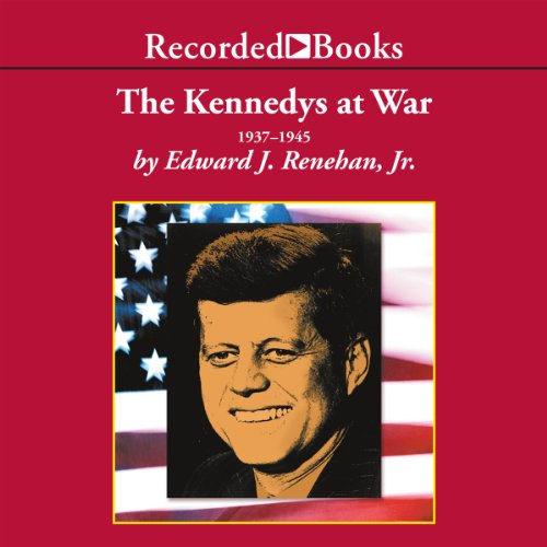 The Kennedys at War audiobook cover art