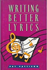 Writing Better Lyrics Relié