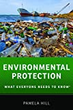 Environmental Protection: What Everyone Needs to Know®
