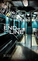 The End of the Line 1907519335 Book Cover