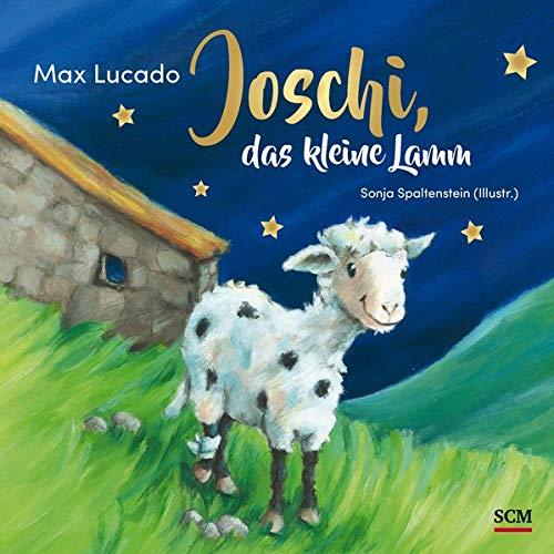 Joschi, das kleine Lamm (Bilderbücher für 3- bis 6-Jährige)